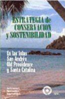 En este libro José María Borrero formula una estrategia de conservación y sostenibilidad en las islas de San Andrés, Old Providence y Santa Catalina
